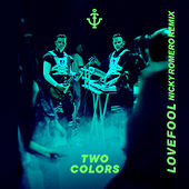 Lovefool (Nicky Romero Remix) von twocolors