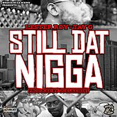 Still Dat Nigga by Lester Roy