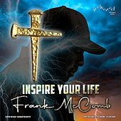 Inspire Your Life by Frank McComb