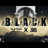 Black Liberation by Babatunde Olatunji