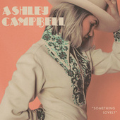 If I Wasn't von Ashley Campbell