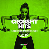 CrossFit Hits 2019: Motivation Training Music by Various Artists
