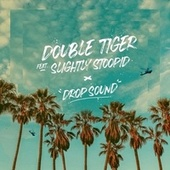 Drop Sound by Double Tiger