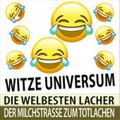 Witze Universum - Die weltbesten Lacher der Milchstrasse mit Witz von Witze Erzähler TA