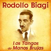Los Tangos de Manos Brujas (Remastered) de Rodolfo Biagi