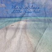 Marcieblane Little Miss Fool von Sam Bill Haley