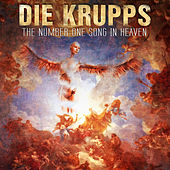 The Number One Song in Heaven von Die Krupps