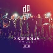 O Que Rolar Rolou - EP 2 (Ao Vivo) von Di Propósito