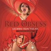 Red Obsess (Remaster 2020) von Las Bibas From Vizcaya