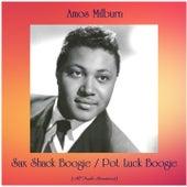 Sax Shack Boogie / Pot Luck Boogie (All Tracks Remastered) von Amos Milburn
