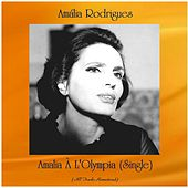 Amalia À L'Olympia (Single) (Remastered 2020) de Amalia Rodrigues