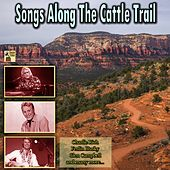 Songs Along the Cattle Trail de Freddy Fender, Charlie Rich, Skeeter Davis, Wilma Burgess, Juice Newton, Lynn Anderson, Frankie Laine, Sammi Smith, Glen Campbell, Ferlin Husky, Johnny Lee, Johnny Horton, Patsy Montana, Little Jimmy Dickens, Ray Price, Eddy Arnold, Sheb Wooley, Red Foley