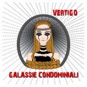 Galassie Condominiali by Vertigo