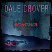 I'll Never Say by Dale Crover