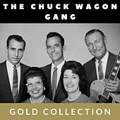 The Chuck Wagon Gang - Gold Collection by Chuck Wagon Gang