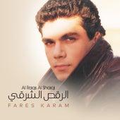Al Raqs Al Sharqi de Fares Karam