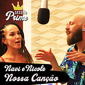 Sessão Prime: Nossa Canção von Navi