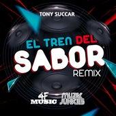 El Tren del Sabor by Tony Succar & Muzik Junkies 4F Music