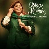 Vamos Falar de Nós by Roberta Miranda