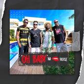 Oh Baby na House by Grupo Presença