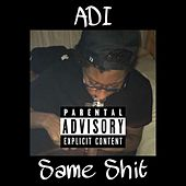 Same Shit by D.I.
