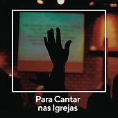 Para Cantar na Igreja de Various Artists