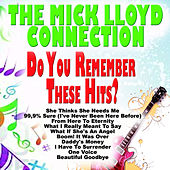 Do You Remember These Hits? by The Mick Lloyd Connection