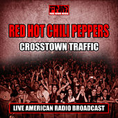 Crosstown Traffic (Live) de Red Hot Chili Peppers