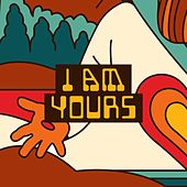 I Am Yours by Josh White