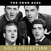 The Four Aces - Gold Collection by Four Aces
