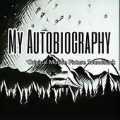 My Autobiography (Original Motion Picture Soundtrack) de Core Reaper