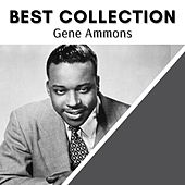 Best Collection Gene Ammons by Gene Ammons