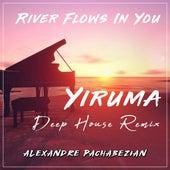 River Flows in You (Deep House Remix) de Alexandre Pachabezian