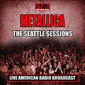 The Seattle Sessions (Live) von Metallica