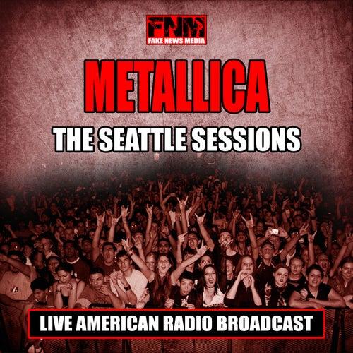 The Seattle Sessions (Live) de Metallica