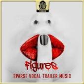 Figures - Sparse Vocal Trailer Music by Jake Warren