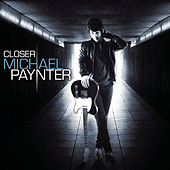 Closer - EP by Michael Paynter