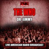 Dr. Jimmy (Live) de The Who