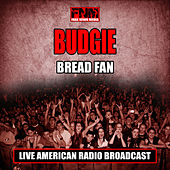 Bread Fan (Live) by Budgie