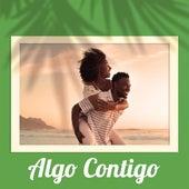 Algo Contigo by Various Artists