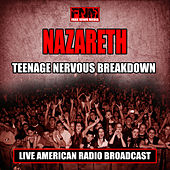 Teenage Nervous Breakdown (Live) by Nazareth