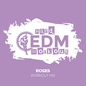 Roses de Hard EDM Workout