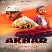 Akhar - Jajj Bains X Baaz by Jajj Bains