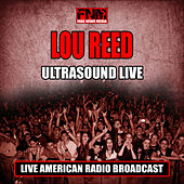 Ultrasound Live (Live) by Lou Reed