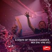 A State Of Trance Classics - Mix 014: Vini Vici by Vini Vici
