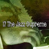 17 The Jazz Supreme by Peaceful Piano