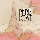 Paris Love de Various Artists