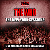 The New York Sessions (Live) de The Who