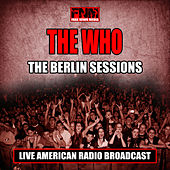The Berlin Sessions (Live) de The Who