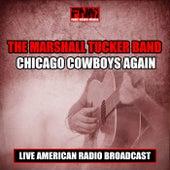 Chicago Cowboys Again (Live) de The Marshall Tucker Band